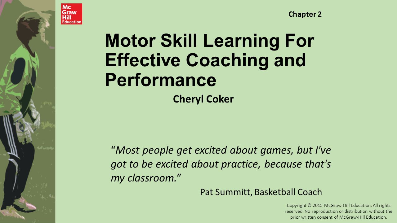 Motor Skill Learning For Effective Coaching and Performance