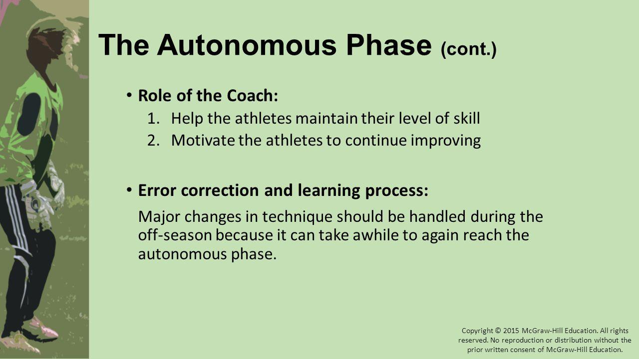 The Autonomous Phase (cont.)
