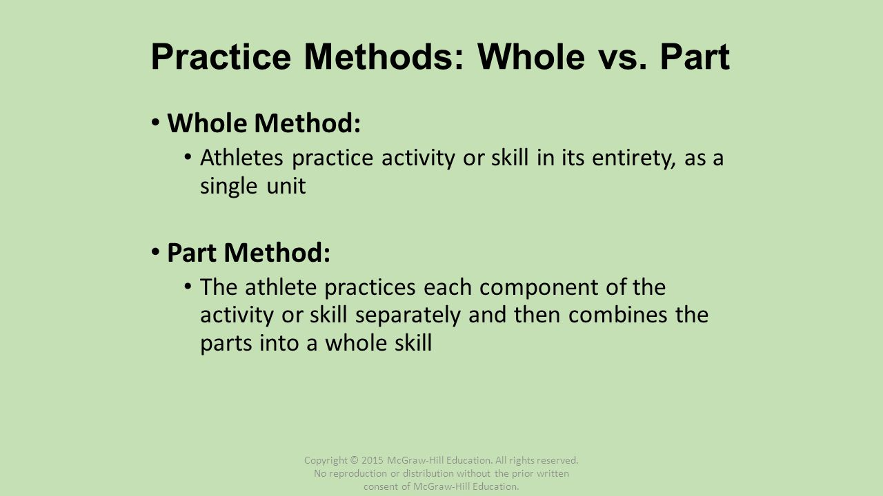 Practice Methods: Whole vs. Part