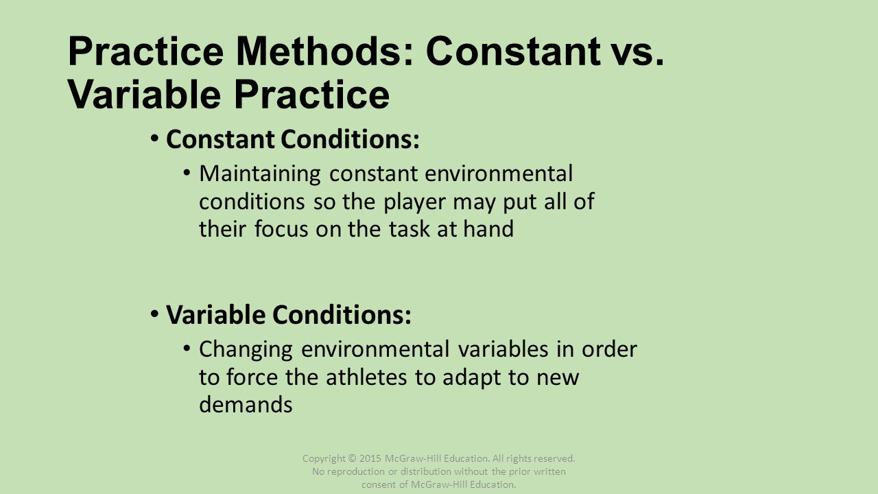 Practice Methods: Constant vs. Variable Practice