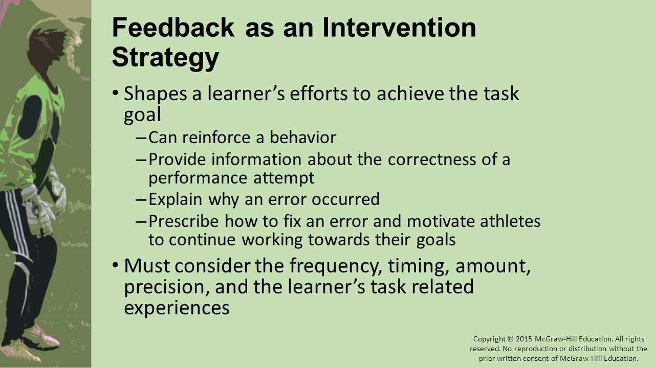 Feedback as an Intervention Strategy