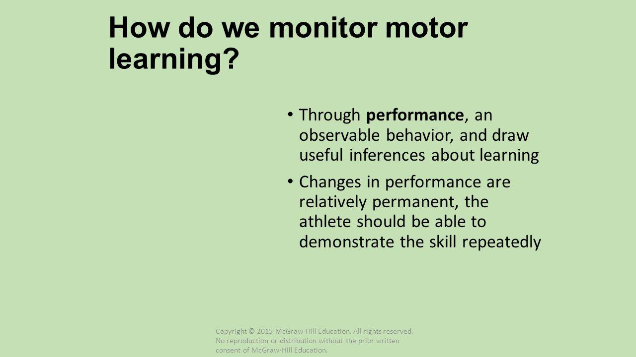 How do we monitor motor learning
