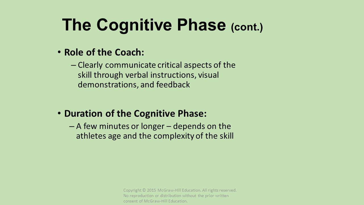 The Cognitive Phase (cont.)