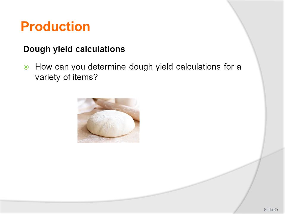 Production Dough yield calculations