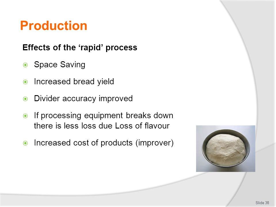 Production Effects of the 'rapid' process Space Saving