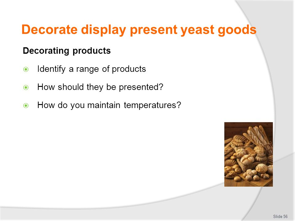 Decorate display present yeast goods