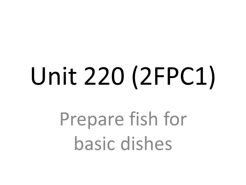 Prepare fish for basic dishes
