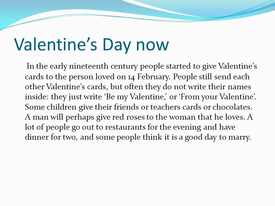 Valentine's Day now
