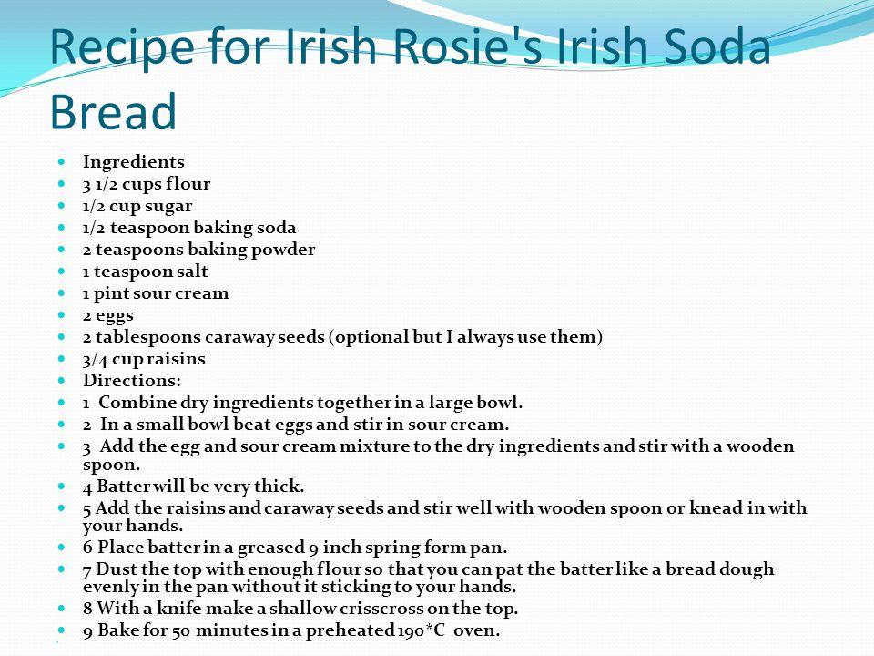 Recipe for Irish Rosie s Irish Soda Bread
