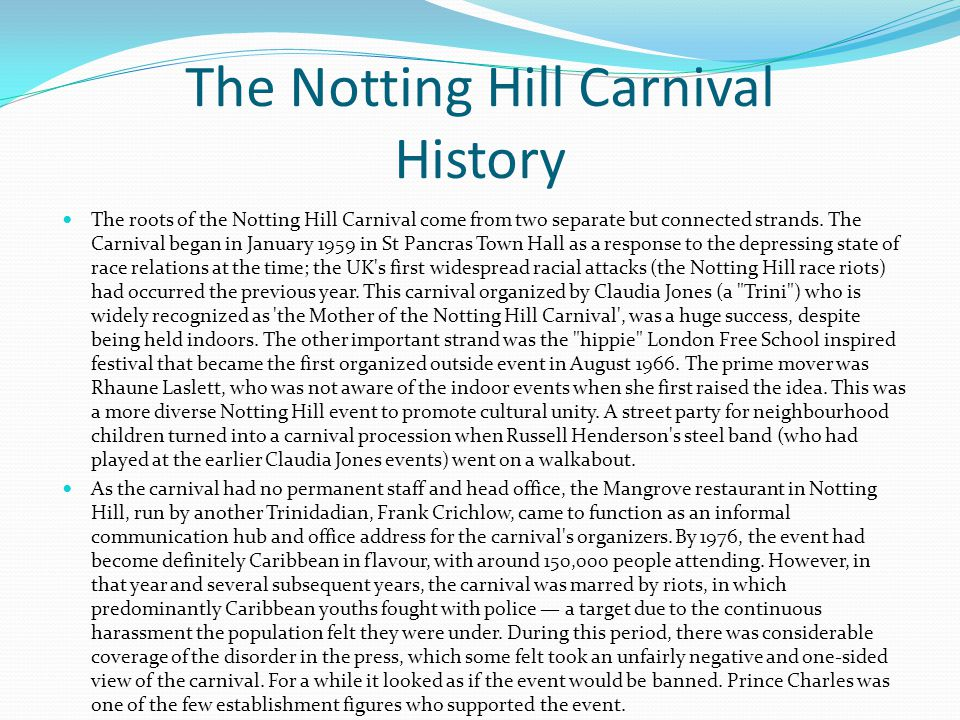 The Notting Hill Carnival History