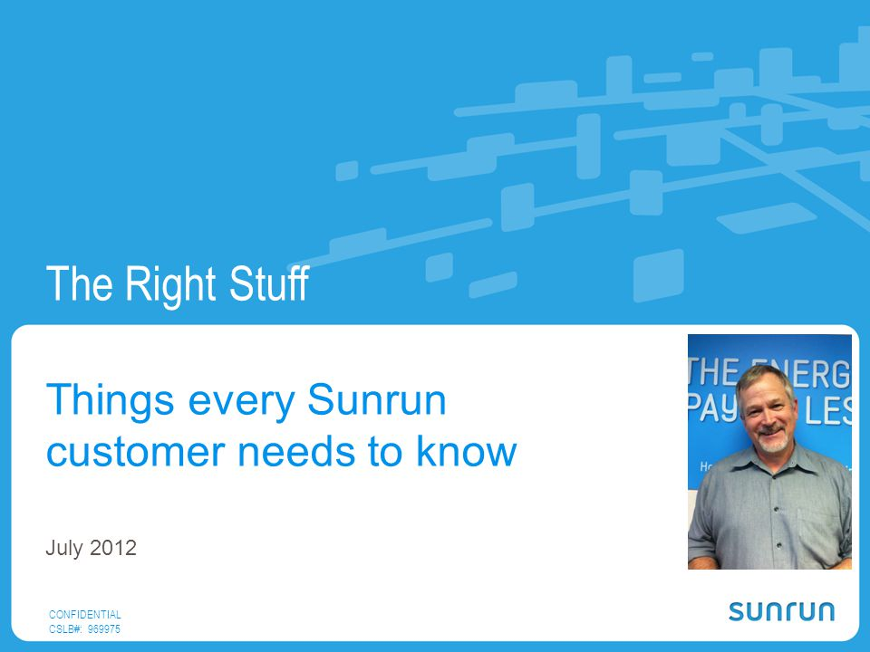 Things every Sunrun customer needs to know July 2012