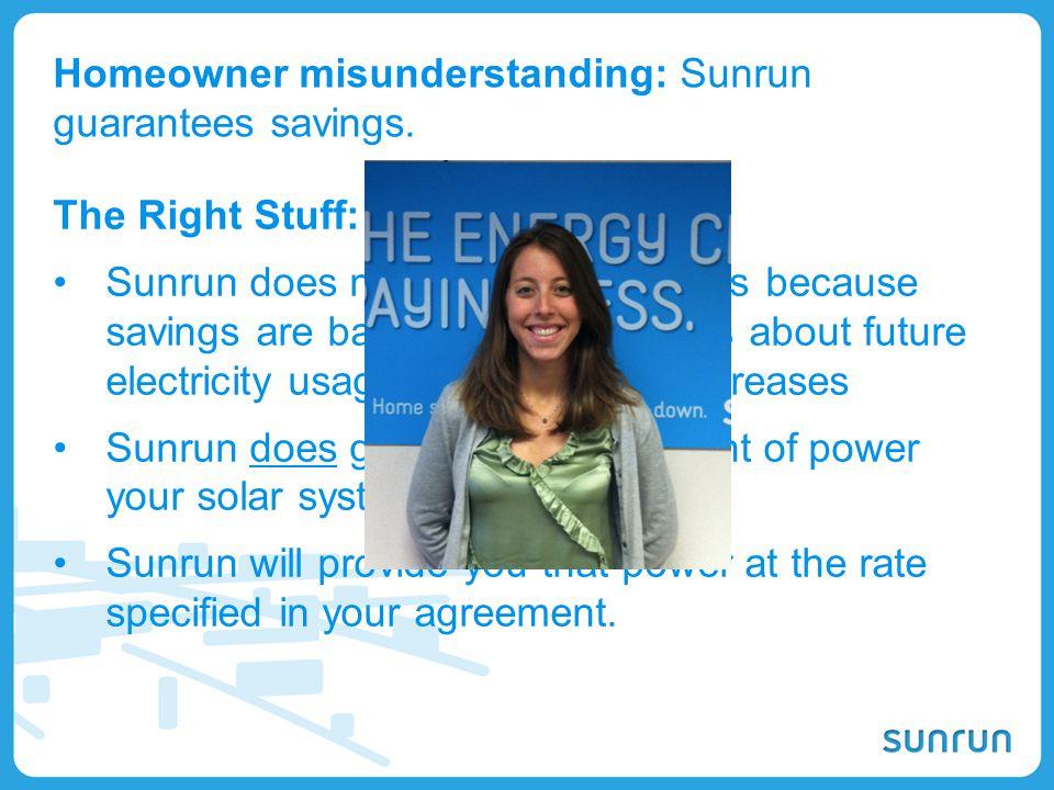 Homeowner misunderstanding: Sunrun guarantees savings.