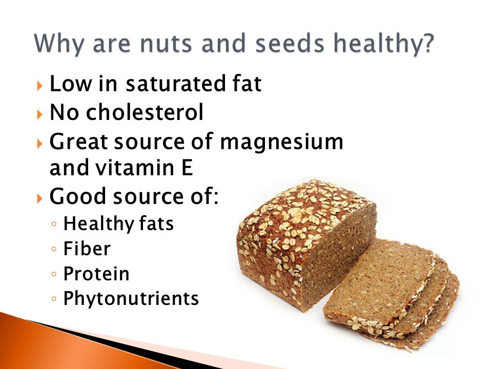 Why are nuts and seeds healthy
