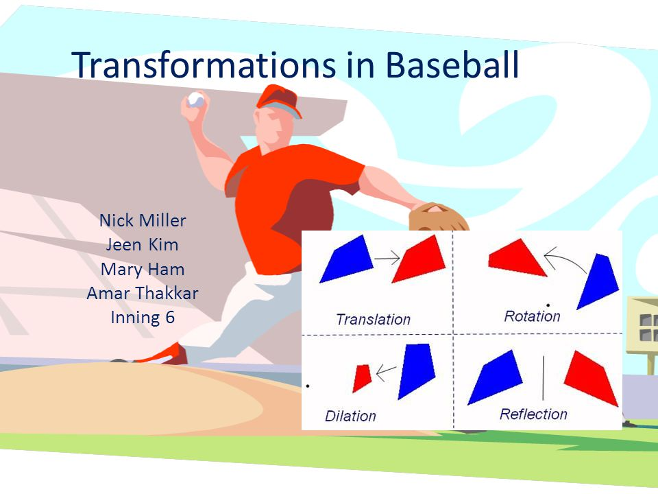 Transformations in Baseball