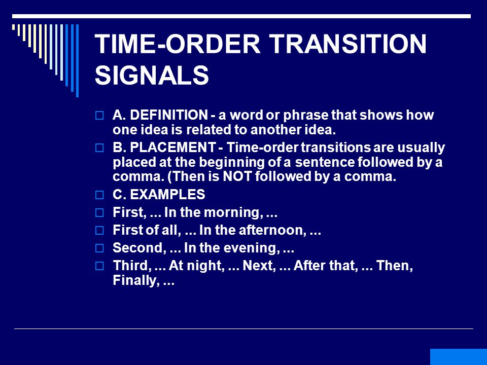 TIME-ORDER TRANSITION SIGNALS