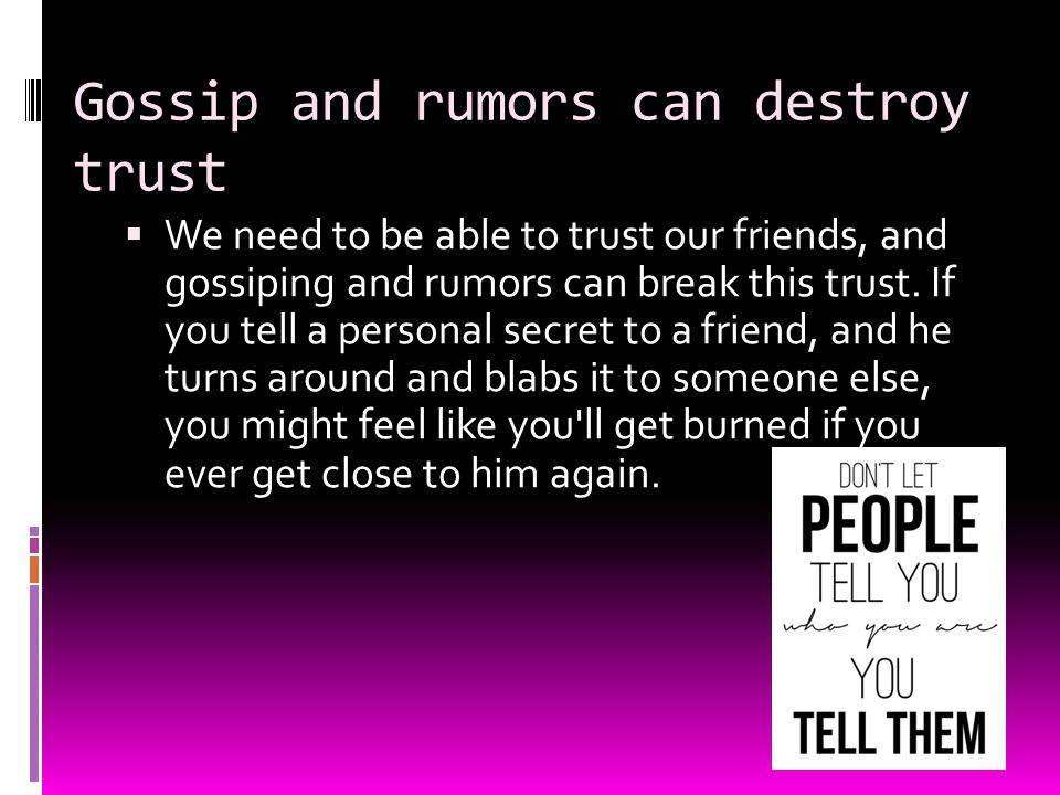 Gossip and rumors can destroy trust