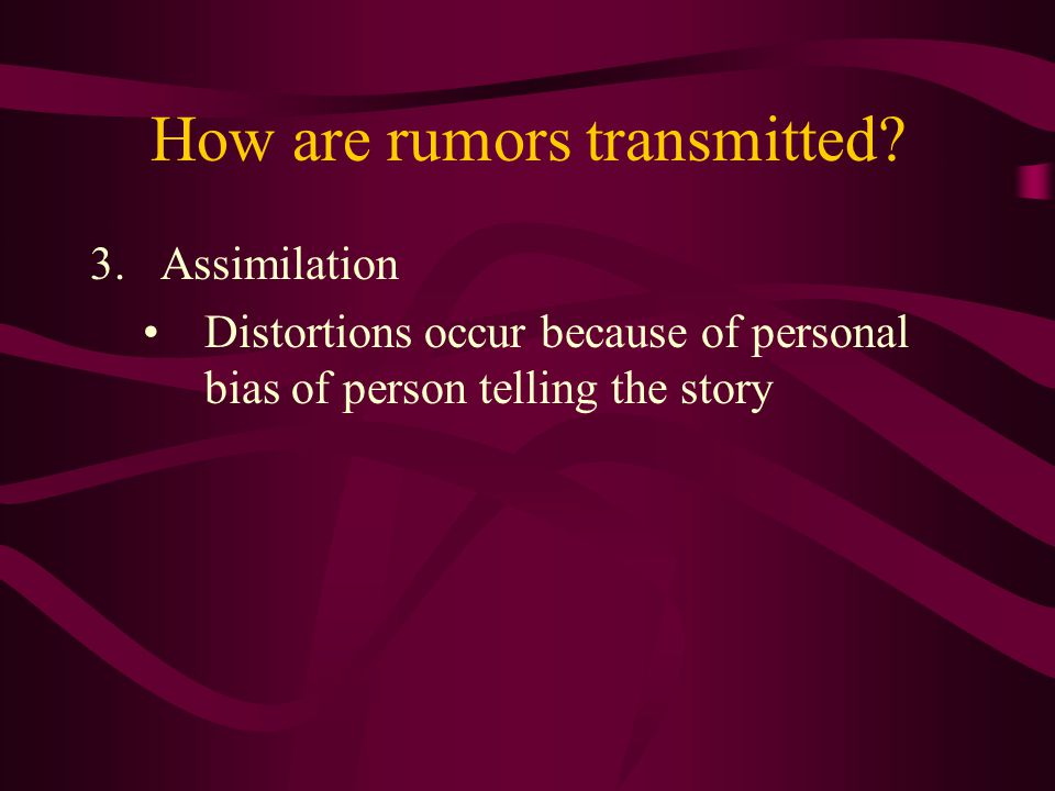 How are rumors transmitted