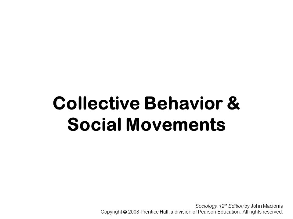Collective Behavior & Social Movements