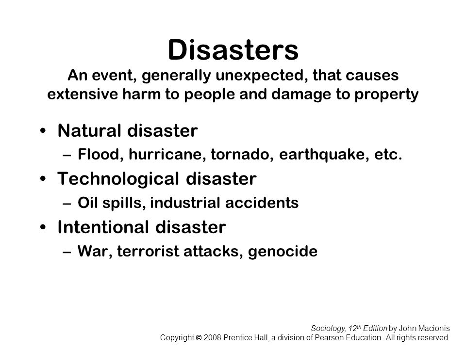 Disasters Natural disaster Technological disaster Intentional disaster