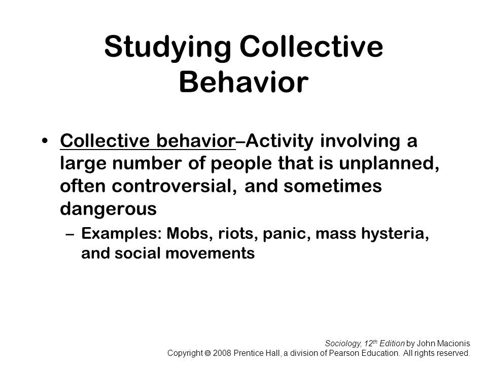 Studying Collective Behavior