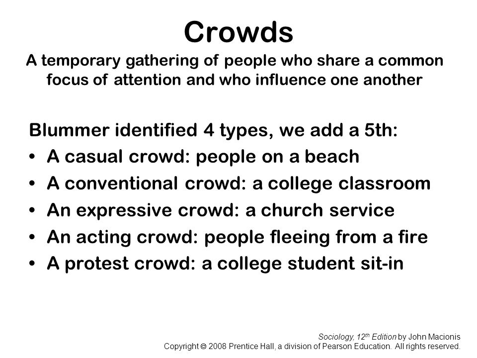 Crowds Blummer identified 4 types, we add a 5th: