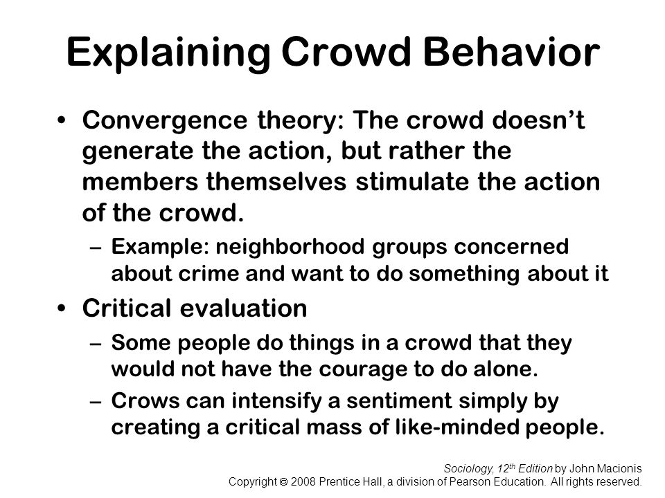 Explaining Crowd Behavior