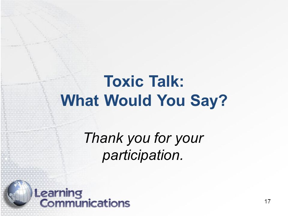 Toxic Talk: What Would You Say