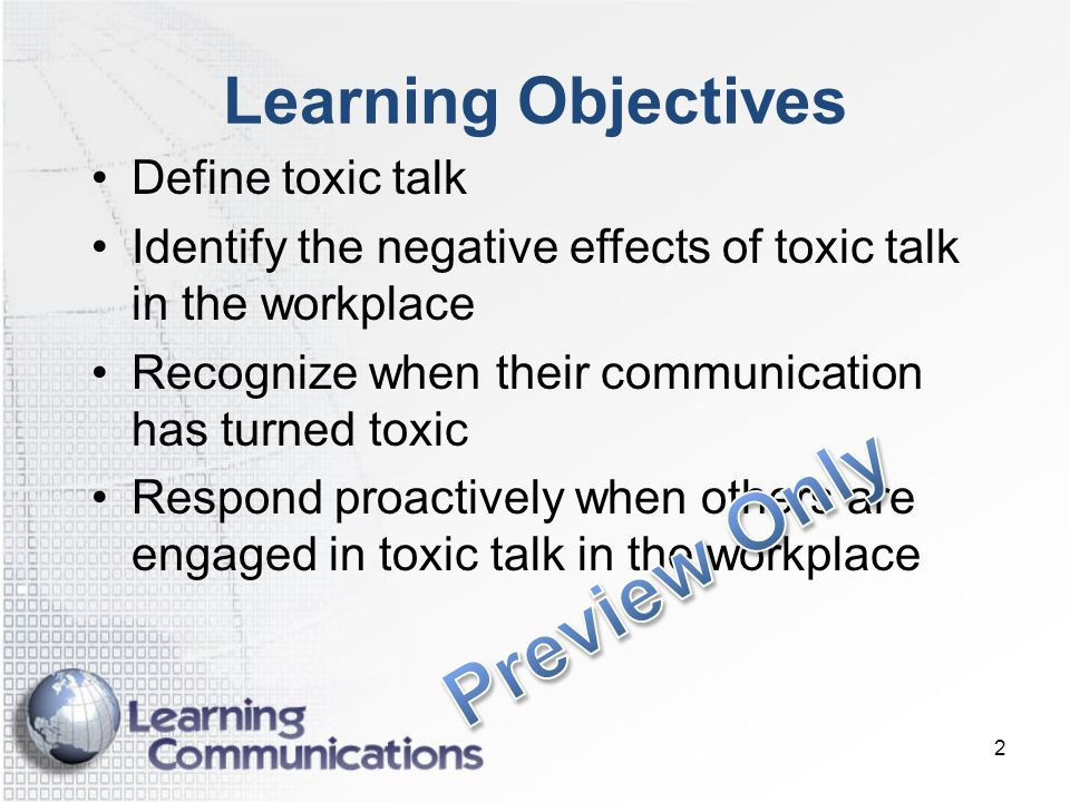 Preview Only Learning Objectives Define toxic talk