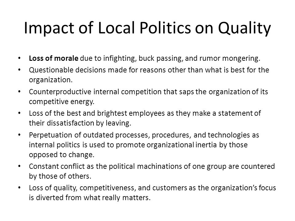 Impact of Local Politics on Quality