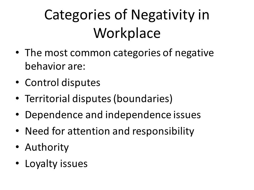 Categories of Negativity in Workplace