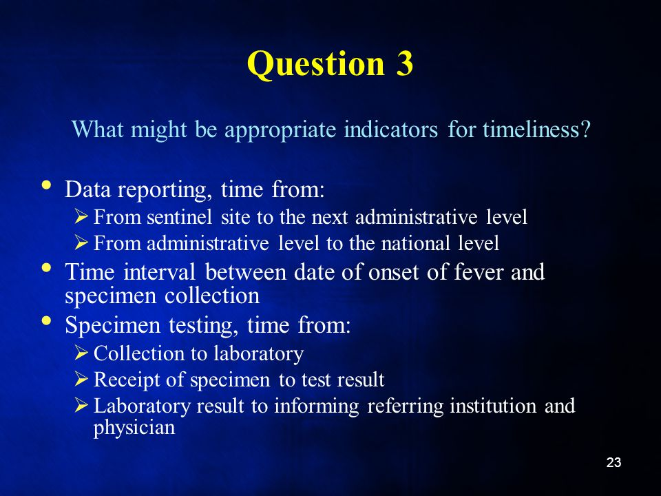 What might be appropriate indicators for timeliness