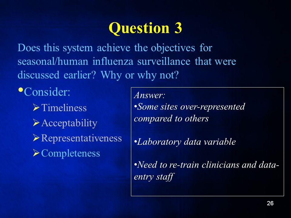 Question 3 Does this system achieve the objectives for seasonal/human influenza surveillance that were discussed earlier Why or why not