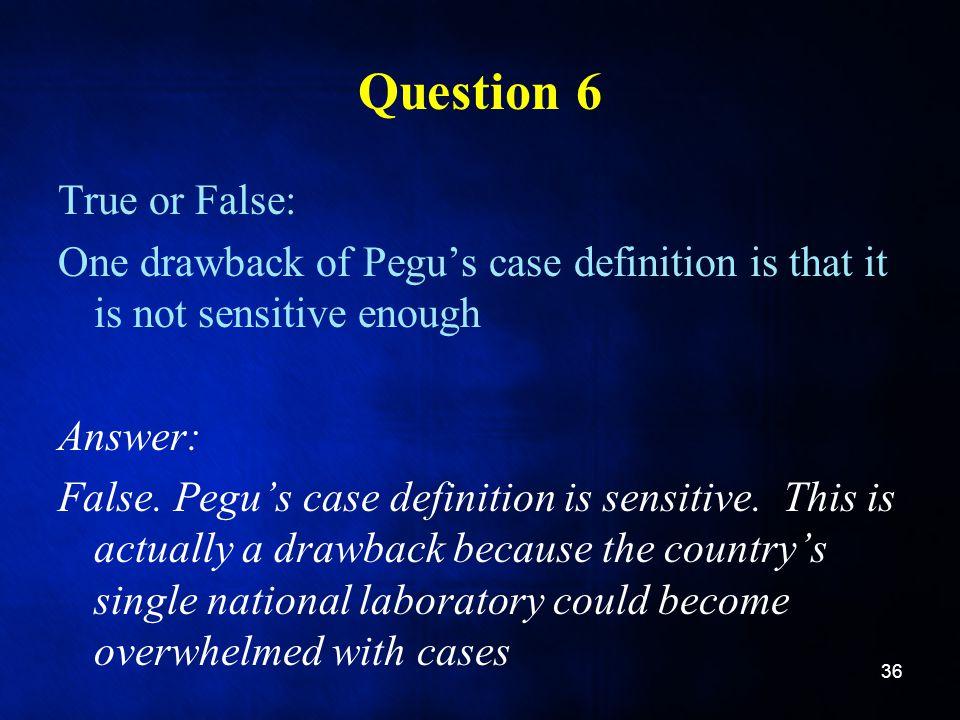 Question 6 True or False: