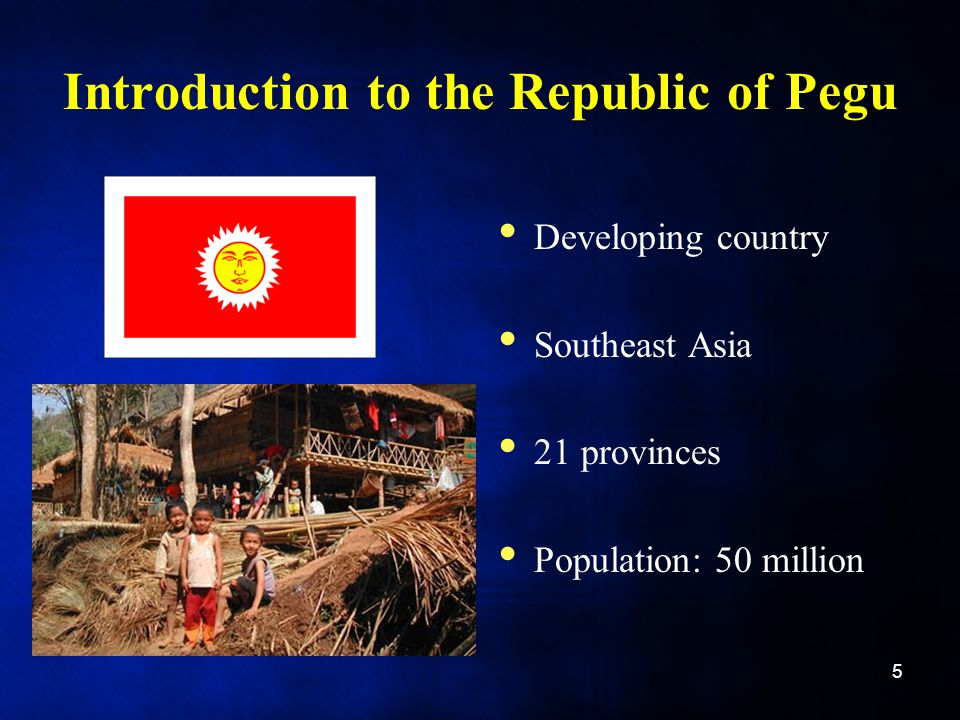 Introduction to the Republic of Pegu