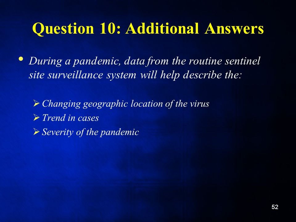 Question 10: Additional Answers