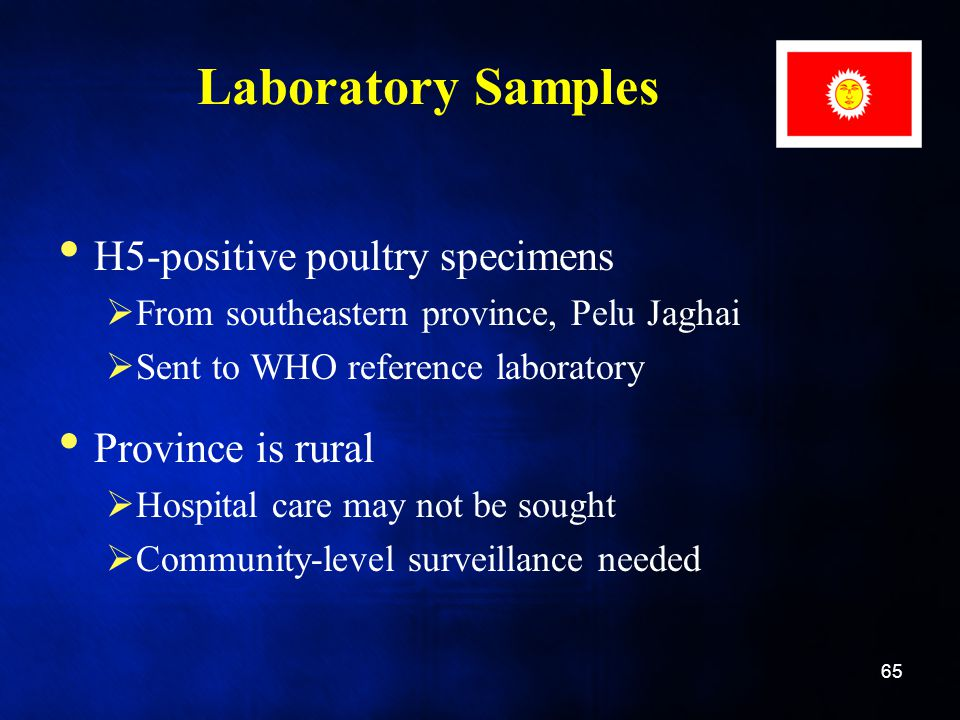 Laboratory Samples H5-positive poultry specimens Province is rural