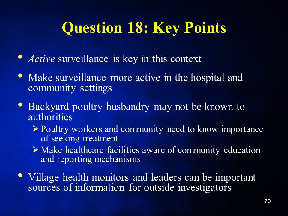 Question 18: Key Points Active surveillance is key in this context