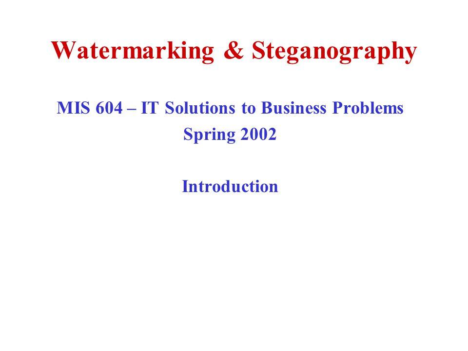 Watermarking & Steganography