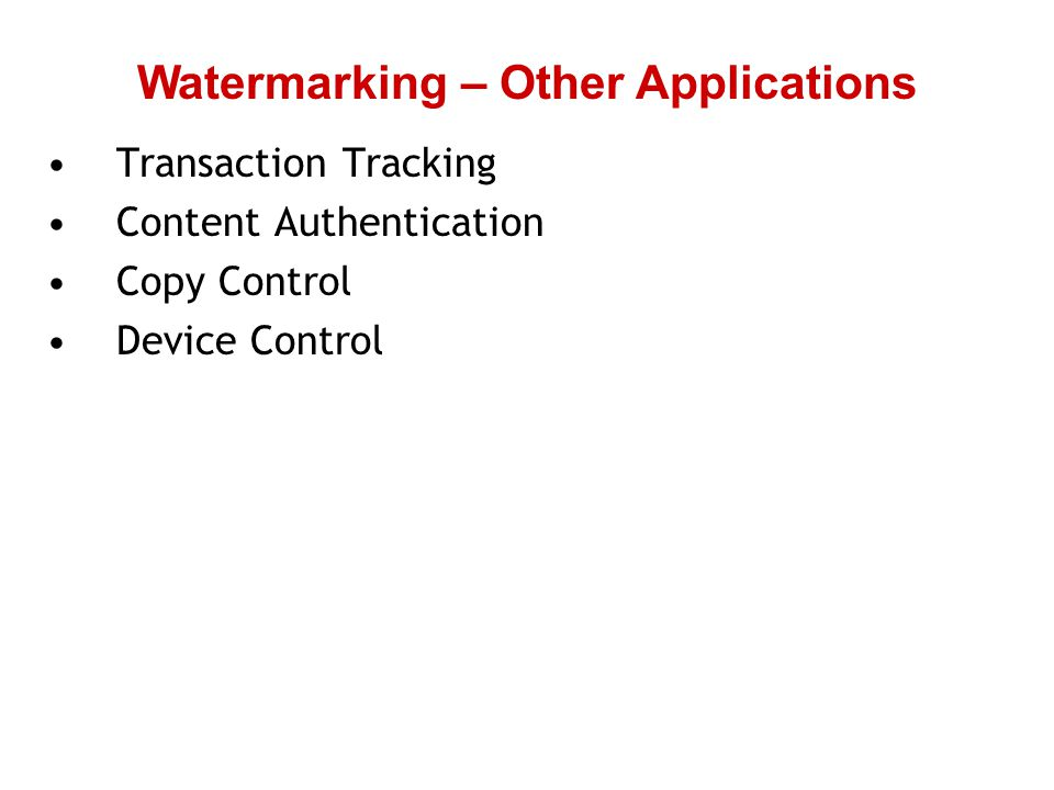 Watermarking – Other Applications
