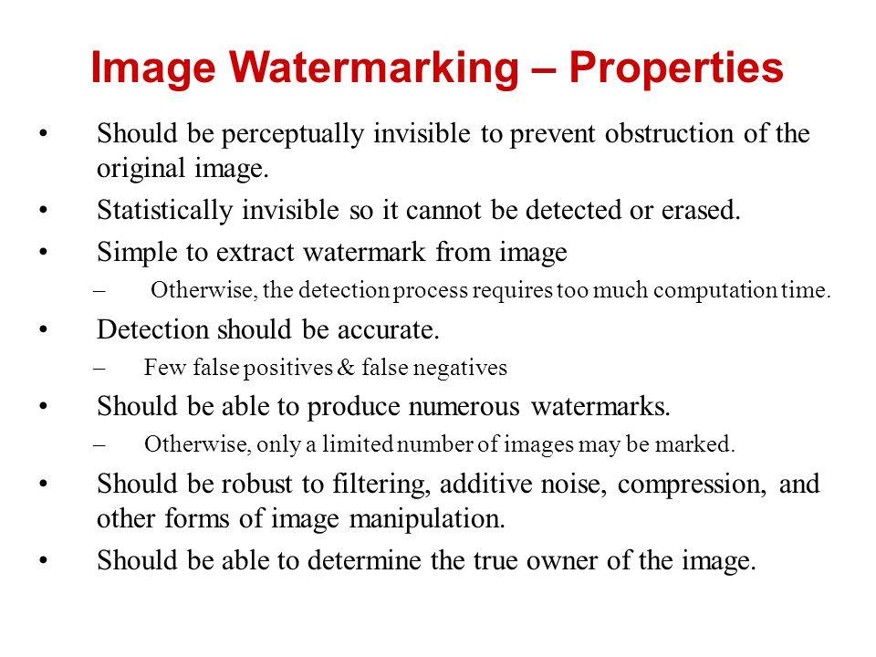 Image Watermarking – Properties