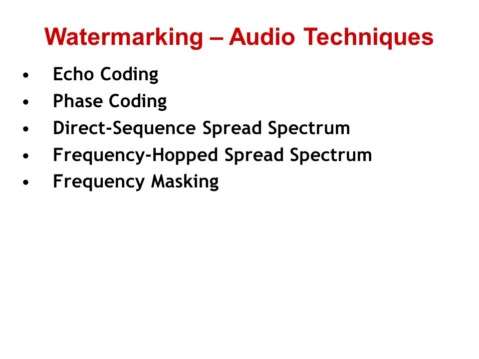 Watermarking – Audio Techniques
