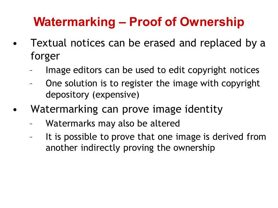 Watermarking – Proof of Ownership