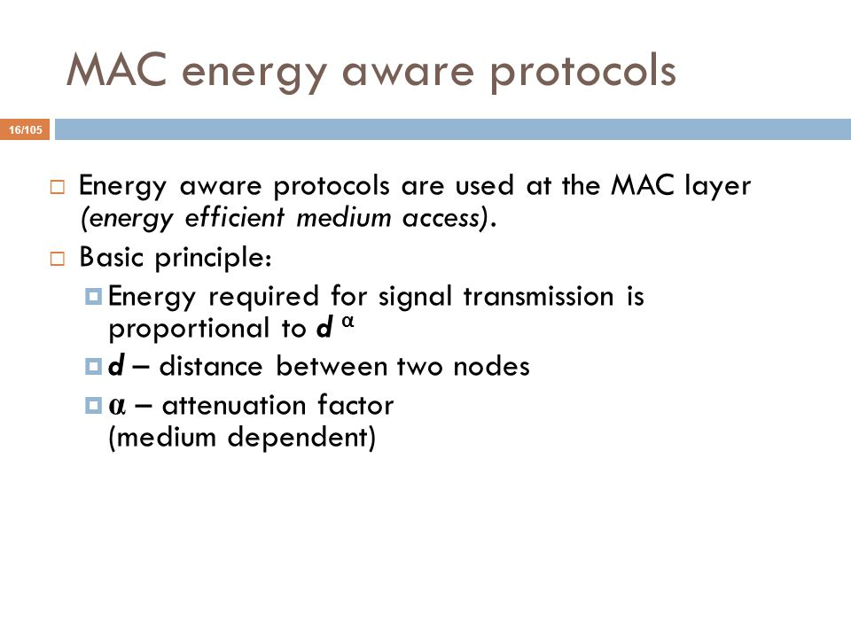 MAC energy aware protocols