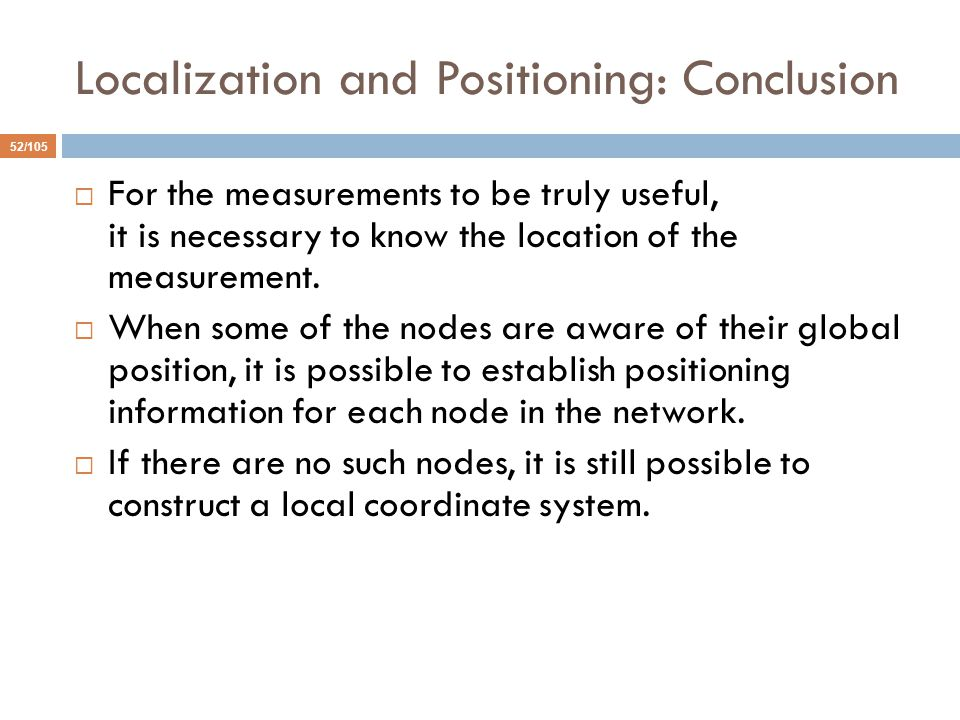 Localization and Positioning: Conclusion