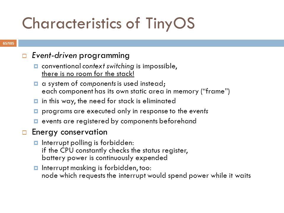 Characteristics of TinyOS