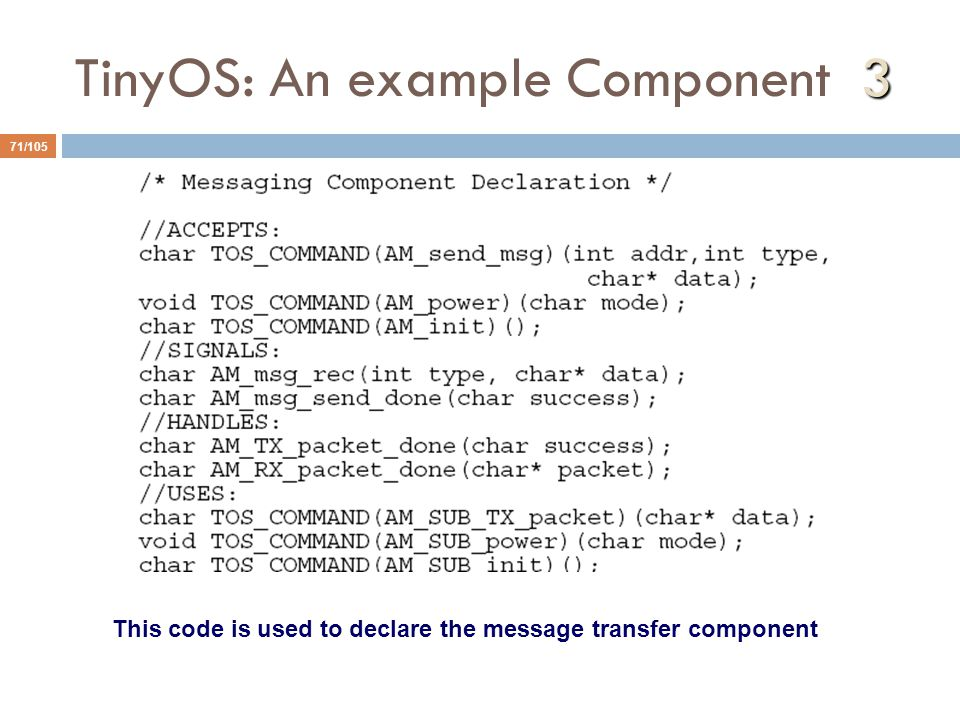 TinyOS: An example Component 3