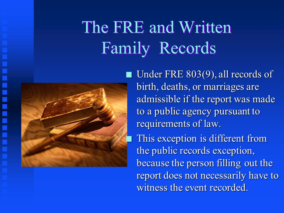 The FRE and Written Family Records