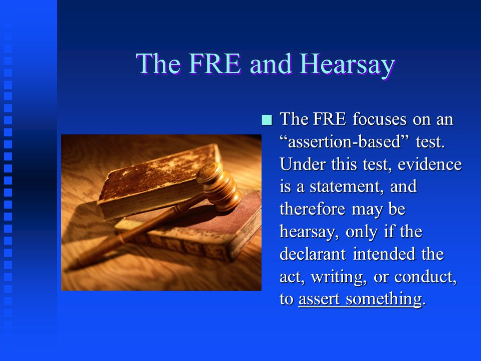 The FRE and Hearsay