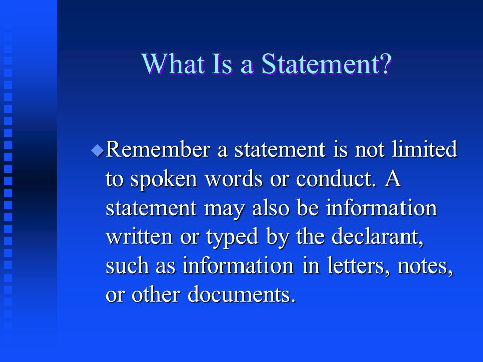 What Is a Statement