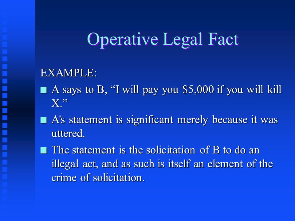 Operative Legal Fact EXAMPLE: